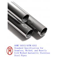 Buy cheap ASME SA312/ASTM A312 steel pipe product