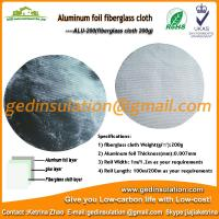 China Insulation Materials,Aluminum Fiberglass Cloth Fabric 200g/M2 Fiberglass Fabric on sale